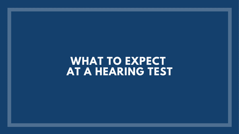 What-to-Expect-at-a-Hearing-Test